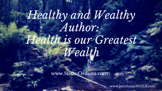 Healthy and Wealthy Author_ Health is our Greatest Wealth